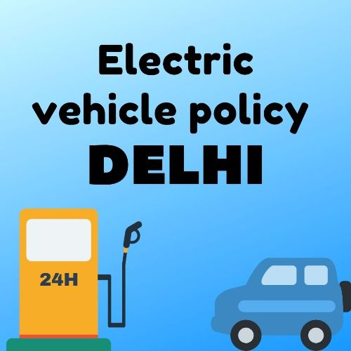 electric vehicle policy in Delhi