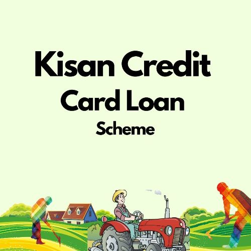 Kisan Credit Card Loan Scheme